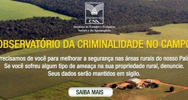 CNA cria Observatório da Criminalidade no Campo