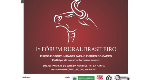 Acrissul promove Fórum Rural Brasileiro na 80ª Expogrande